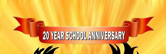 20 Year School Anniversary